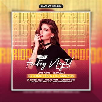 Friday night party flyer template or social media post