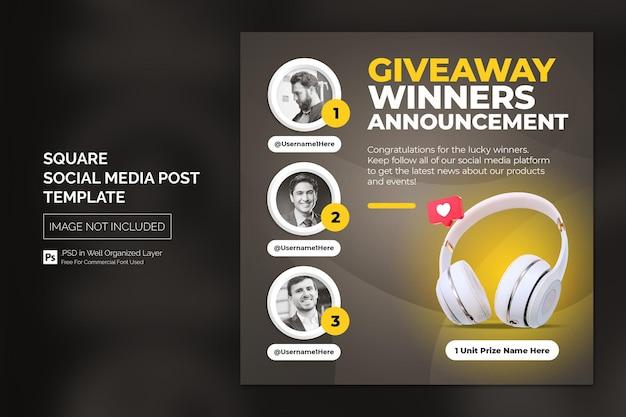 Объявление о раздаче победителя сообщение в социальных сетях или квадратный шаблон веб-баннера