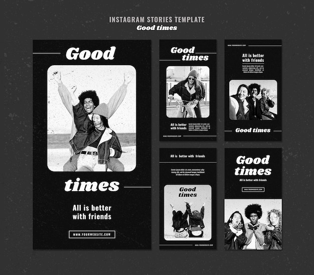 Good times instagram stories template