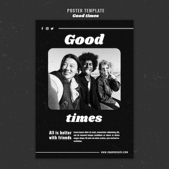 Good times with friends poster template