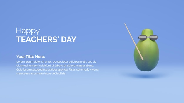 Happy teachers day poster background concept with papaya and cane