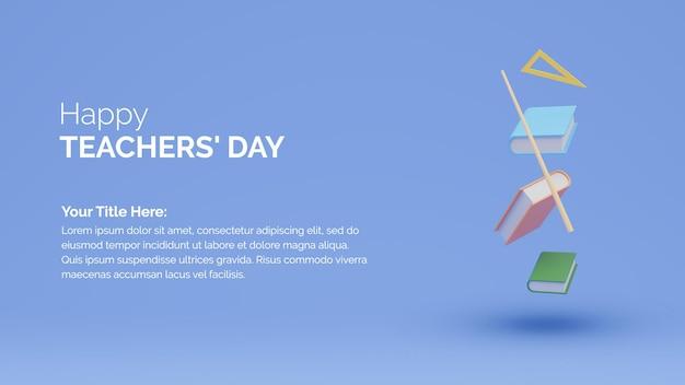 행복한 세계 교사의 날 개념 3d renderin