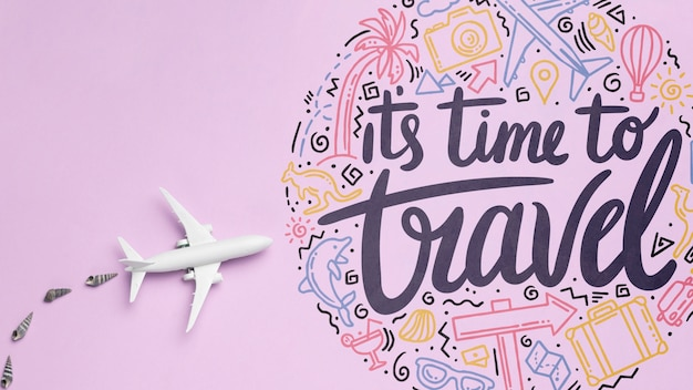 It's time to travel, motivational lettering quote for holidays traveling concept