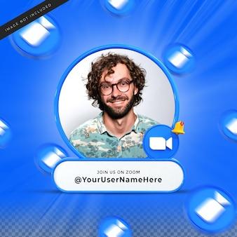 Присоединяйтесь ко мне в социальных сетях zoom, значок баннера, профиль, 3d-рендеринг, нижняя треть