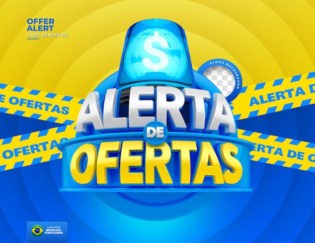 Label alert of offers in brazil render 3d template in portuguese for marketing