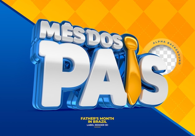 Label fathers month in brazil 3d render template design