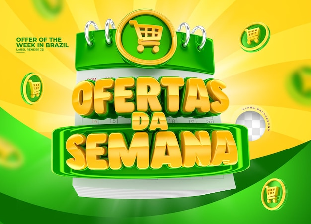 Label for marketing campaign in brazil 3d render offers of the week in portuguese