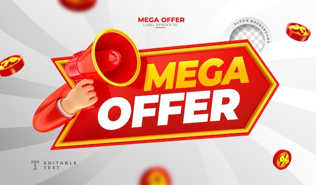 Label mega offer 3d render with megaphone and hand in cartoon template design
