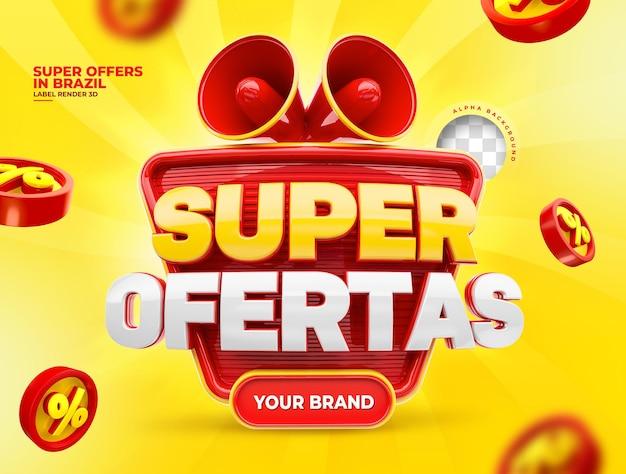 Этикетка супер предложения для маркетинговой кампании в бразилии португальский 3d рендеринг