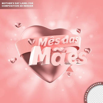 Mes das maes, mother's month greeting card with wording and heart. 3d rendering