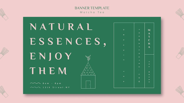 Natural essences, enjoy matcha banner template