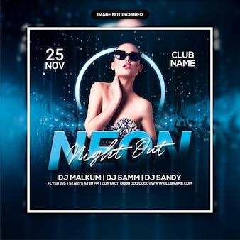 Neon night club party flyer or social media post