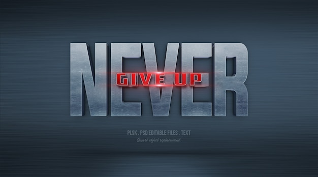 Never give up 3d text style effect