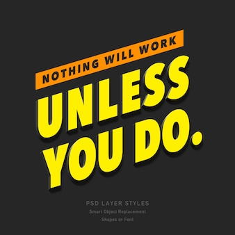 Nothing will work unless you do 3d text style effect psd