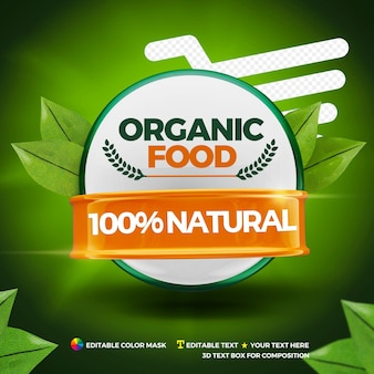 Organic food 100% natural with 3d element for compositing