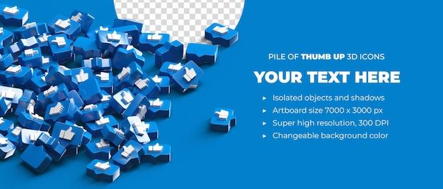 Pile of scattered thumb up logo icons 3d render social media banner