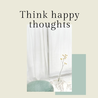 Positive mindset template psd quote for social media post think happy thoughts