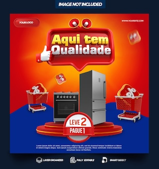 Post social media here is quality in brazil 3d render template design in portuguese