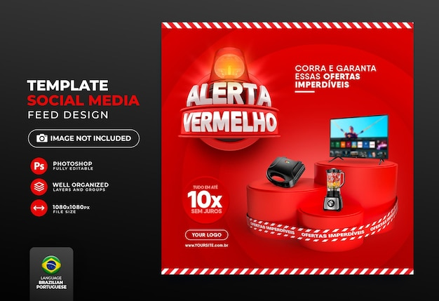 Post social media red alert of offers in brazil render 3d template design in portuguese
