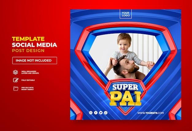ポルトガルの幸せな父の日にブラジルの3dレンダリングテンプレートデザインでソーシャルメディアのスーパーパパを投稿する