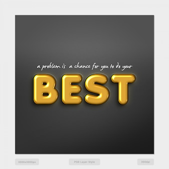 A problem is a chance for you to do your best text style effect psd