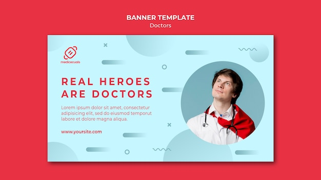 Real heroes are doctors banner template