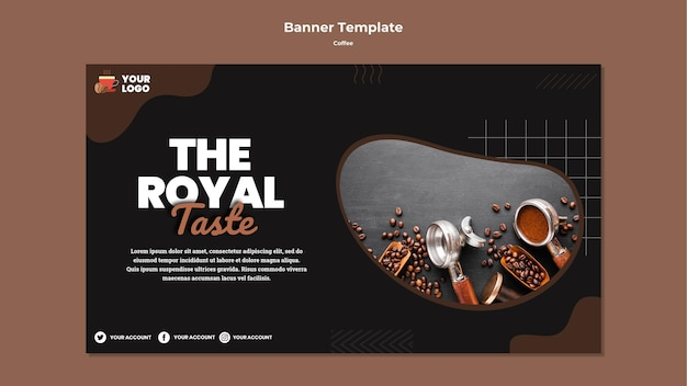 Royal coffee taste banner template