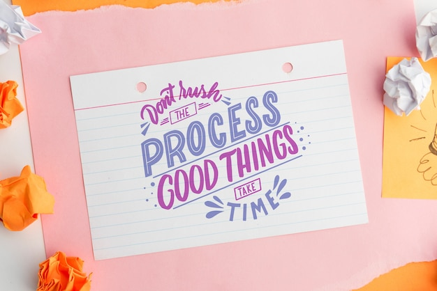 Don't rush the process good things take time quote on white paper