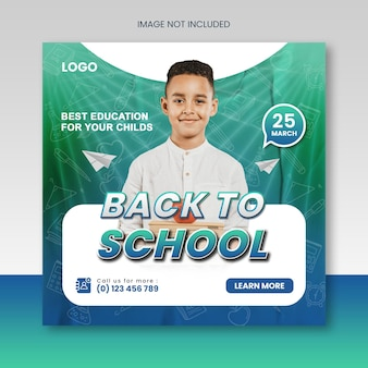 School admission or back to school educational social media post or squire banner