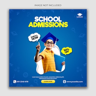 School admission banner template or square