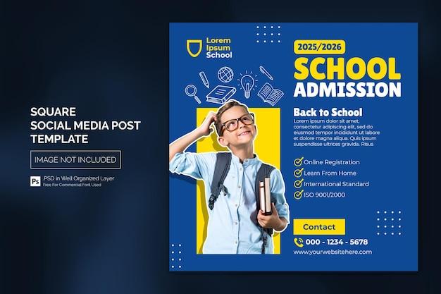 School admission education square social media post web banner template Premium Psd
