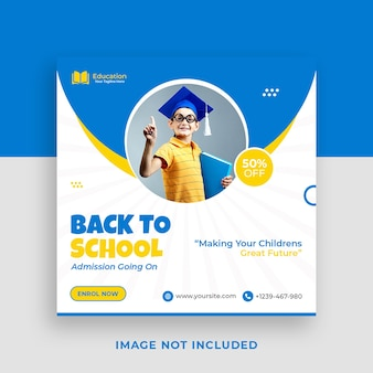 School admission promotional instagram social media post template and web banner premium psd