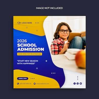 학교 입학 소셜 미디어 게시물 및 웹 배너 템플릿