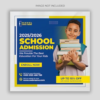 School admission social media post or square flyer template