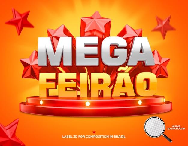 Social media 3d label mega fair composition for general stores campaign of brazil