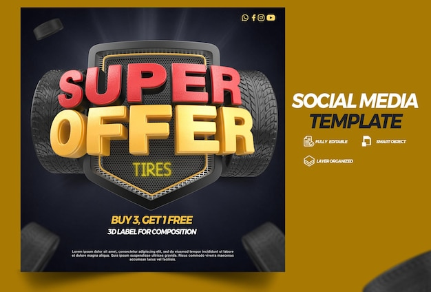 Social media template 3d render super offer for tire campaign
