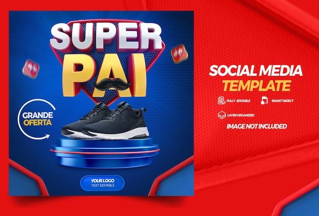 Social media template super dad with podium campaign in brazilian