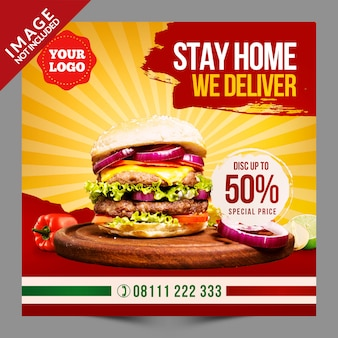 Stay home we deliver burger, social media post psd template