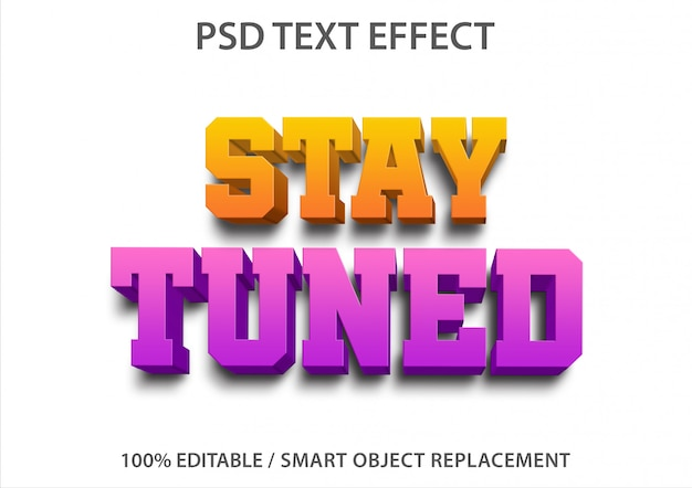 Text effect stay tuned template