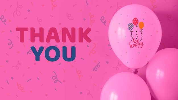 Thank you and be happy text on balloons