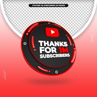 Thanks for 1m subscribers 3d render icon for youtube