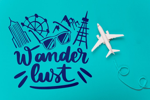 Wander lust, motivational lettering quote for holidays traveling concept