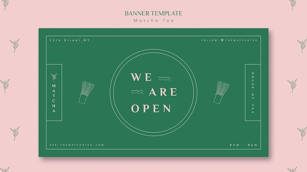 We are open matcha tea shop banner template