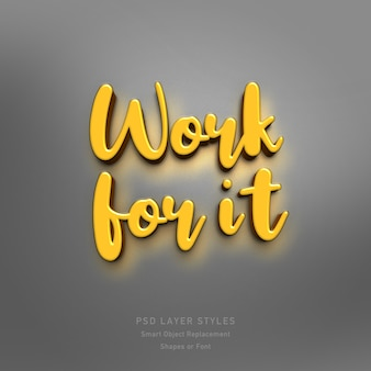Work for it 3d text style effect psd