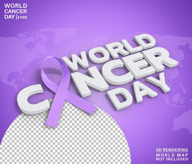 World cancer day awareness text style 3d rendering isolated