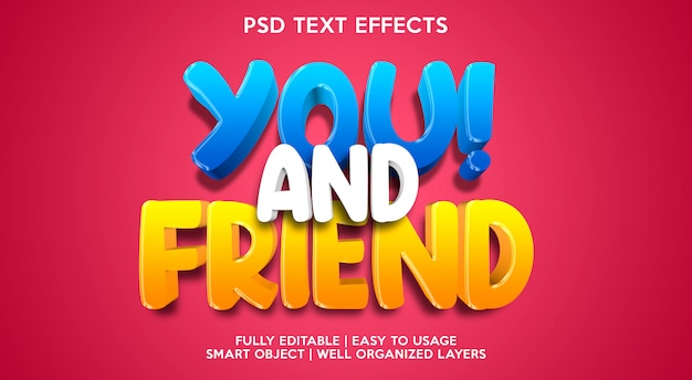 You and friend text effect template