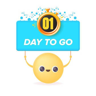 1 day to go banner design template with a smiley face holding countdown
