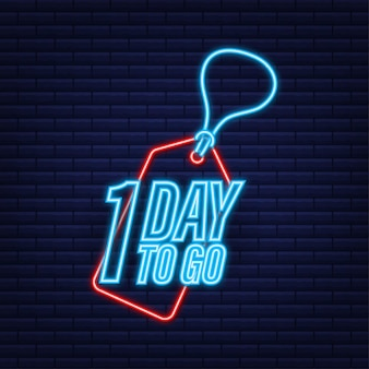 1 day to go. countdown timer. neon icon. time icon. count time sale. vector stock illustration.