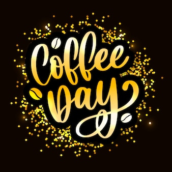 1 october international coffee day gold lettering