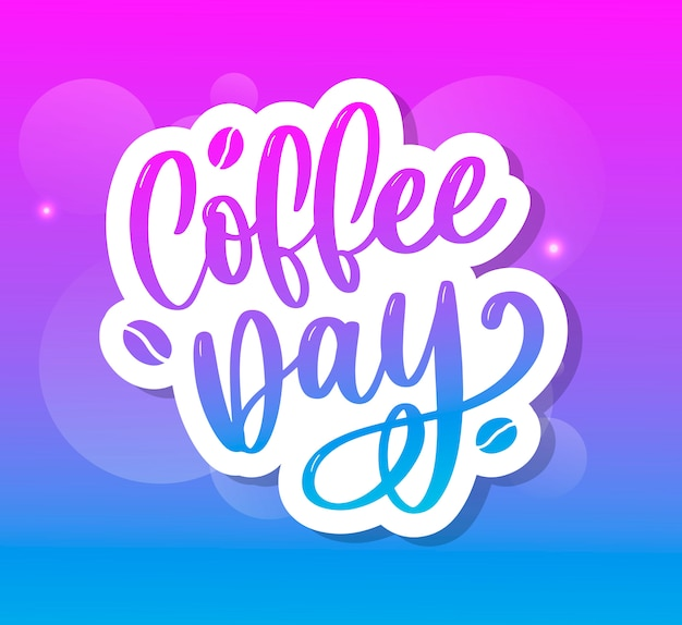 1 october international coffee day lettering sticker